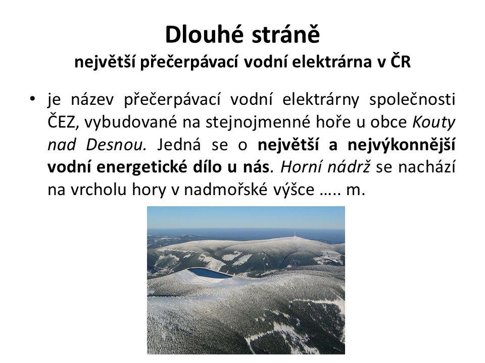 Dlouhé stráně největší přečerpávací vodní elektrárna v ČR