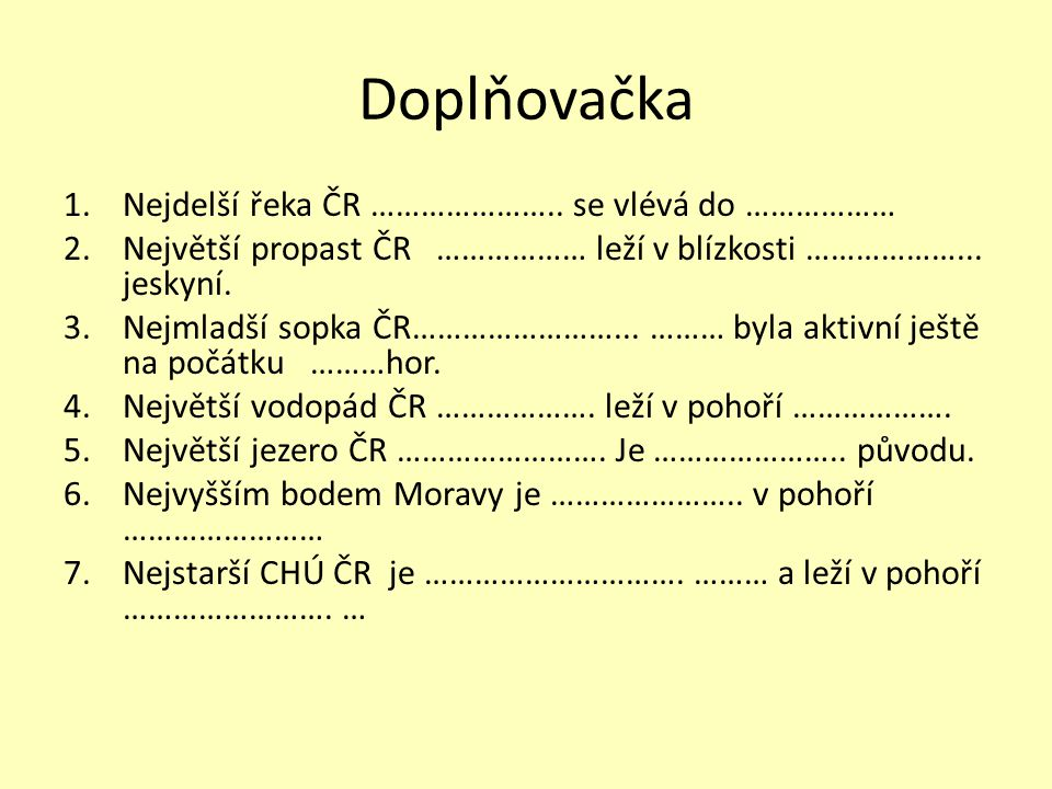 Doplňovačka Nejdelší řeka ČR ………………….. se vlévá do ………………
