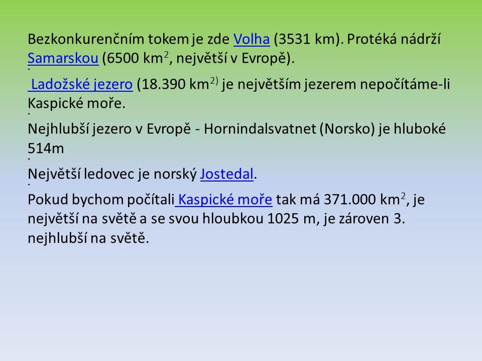 Bezkonkurenčním tokem je zde Volha (3531 km)