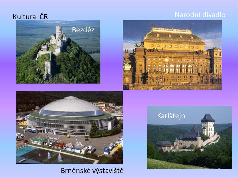 Národní divadlo Kultura ČR Bezděz Karlštejn Brněnské výstaviště