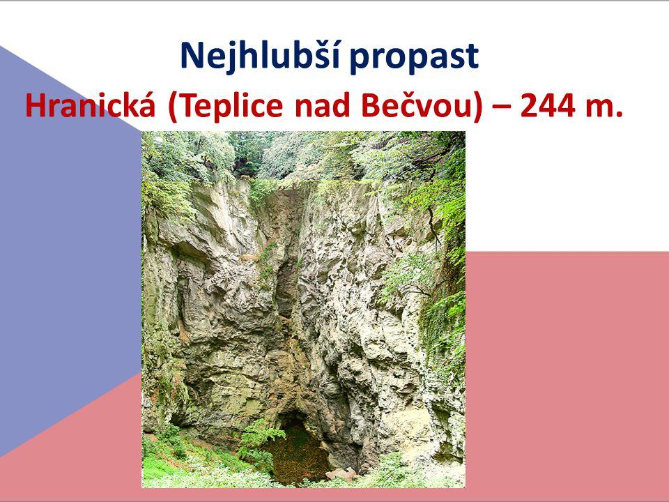 Hranická (Teplice nad Bečvou) – 244 m.