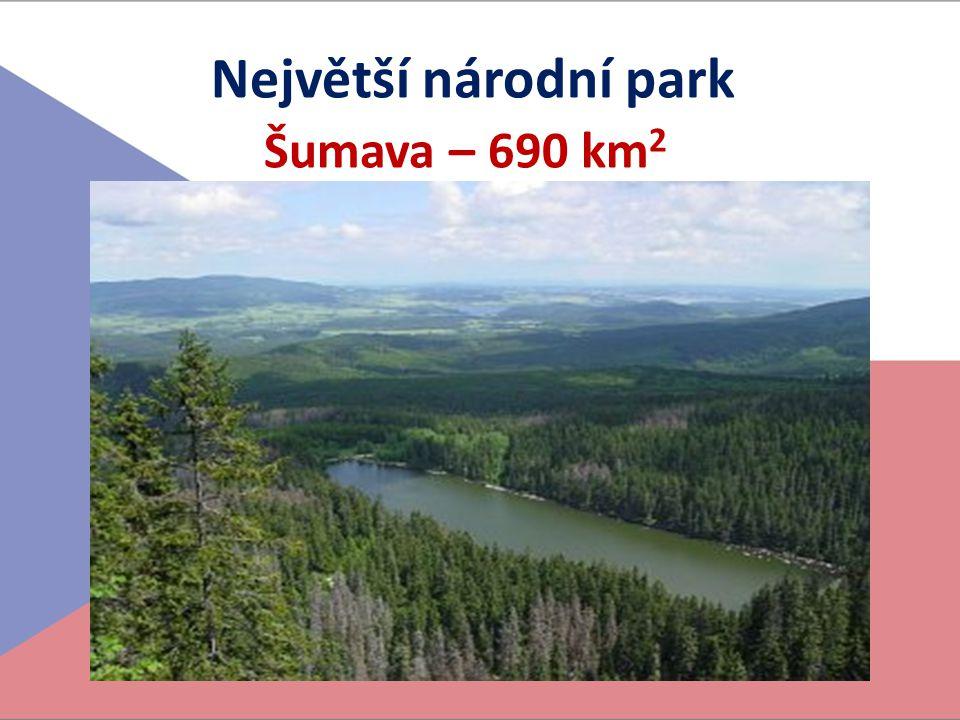 Největší národní park Šumava – 690 km2