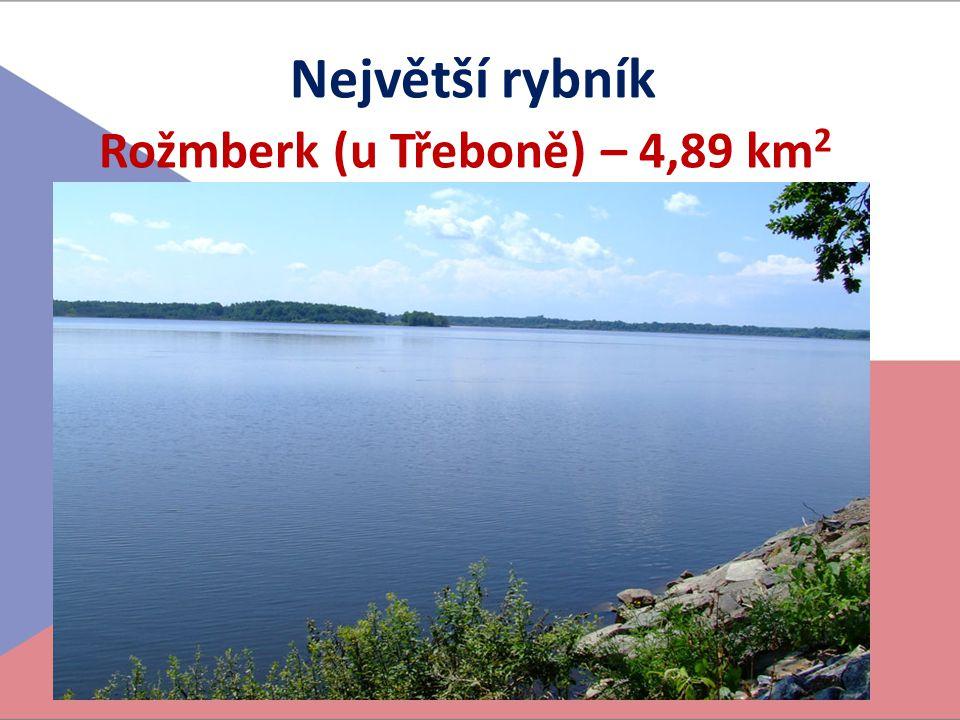 Rožmberk (u Třeboně) – 4,89 km2