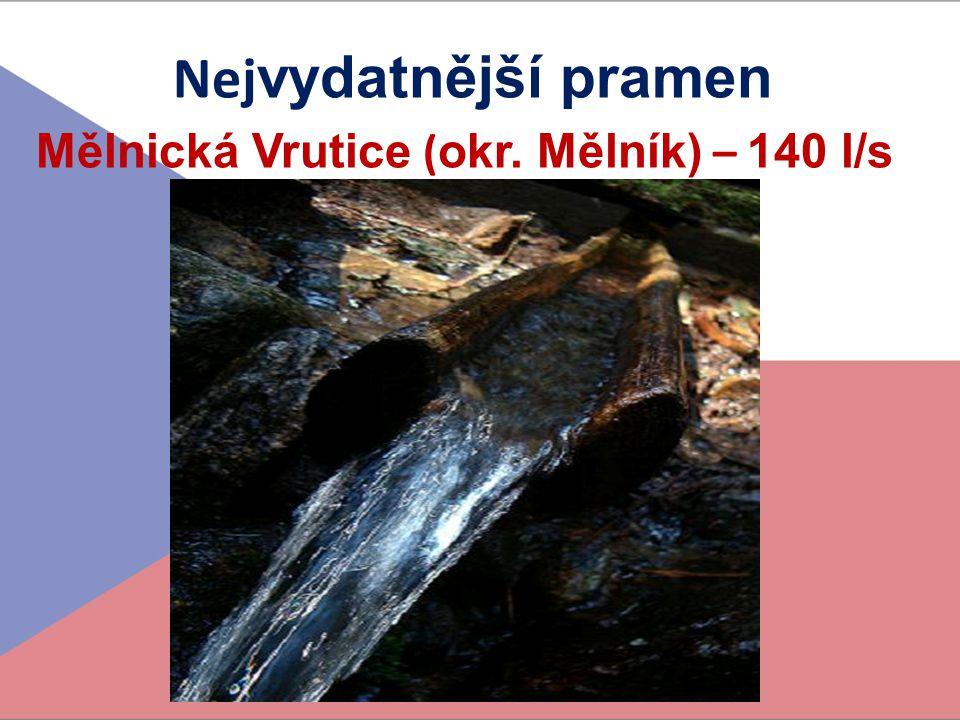 Mělnická Vrutice (okr. Mělník) – 140 l/s