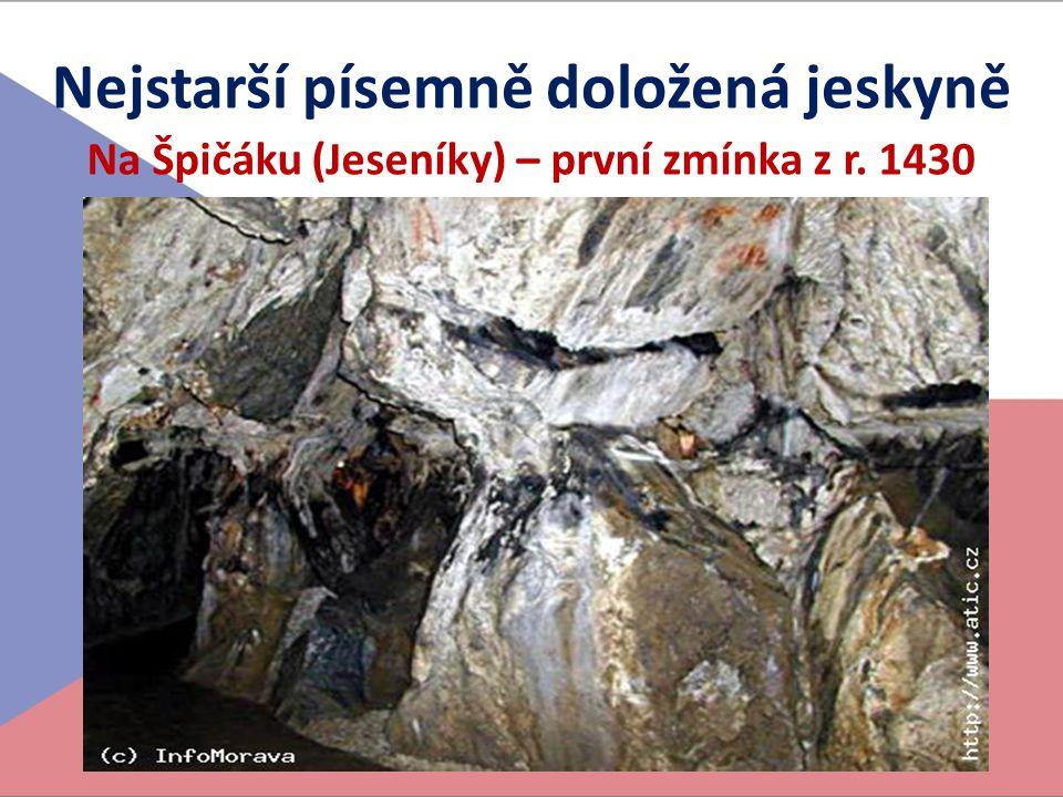 Nejstarší písemně doložená jeskyně