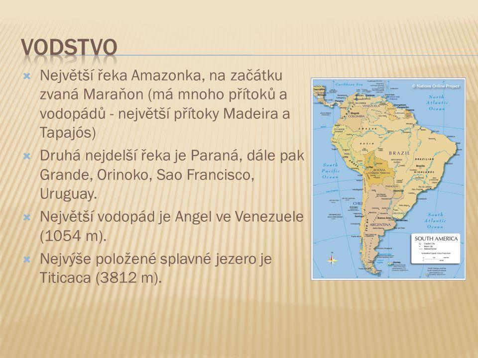 Vodstvo Největší řeka Amazonka, na začátku zvaná Maraňon (má mnoho přítoků a vodopádů - největší přítoky Madeira a Tapajós)