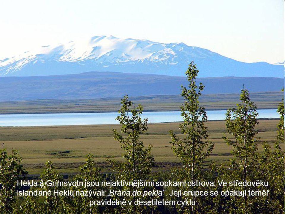 Hekla a Grímsvötn jsou nejaktivnějšími sopkami ostrova