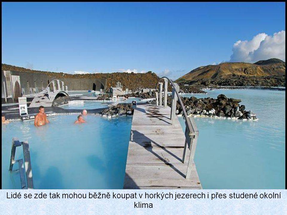 Lidé se zde tak mohou běžně koupat v horkých jezerech i přes studené okolní klima