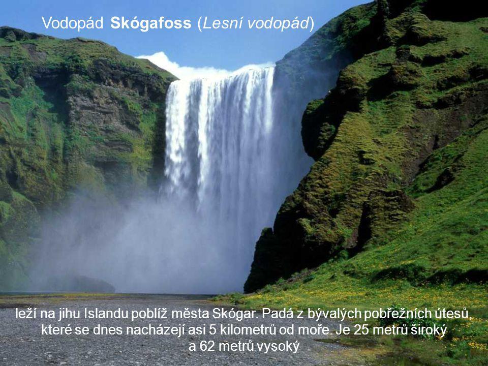 Vodopád Skógafoss (Lesní vodopád)