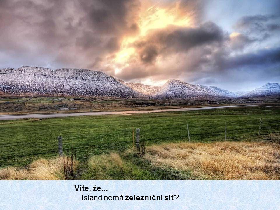 Víte, že... ...Island nemá železniční síť