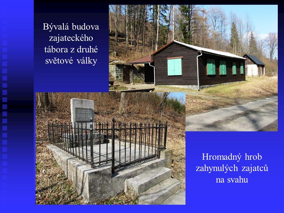 Bývalá budova zajateckého tábora z druhé světové války