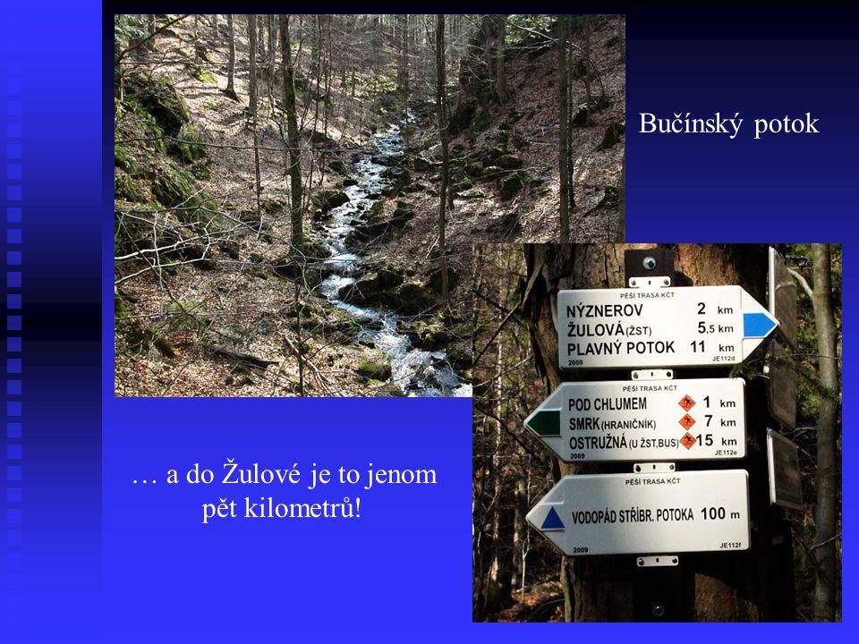 … a do Žulové je to jenom pět kilometrů!