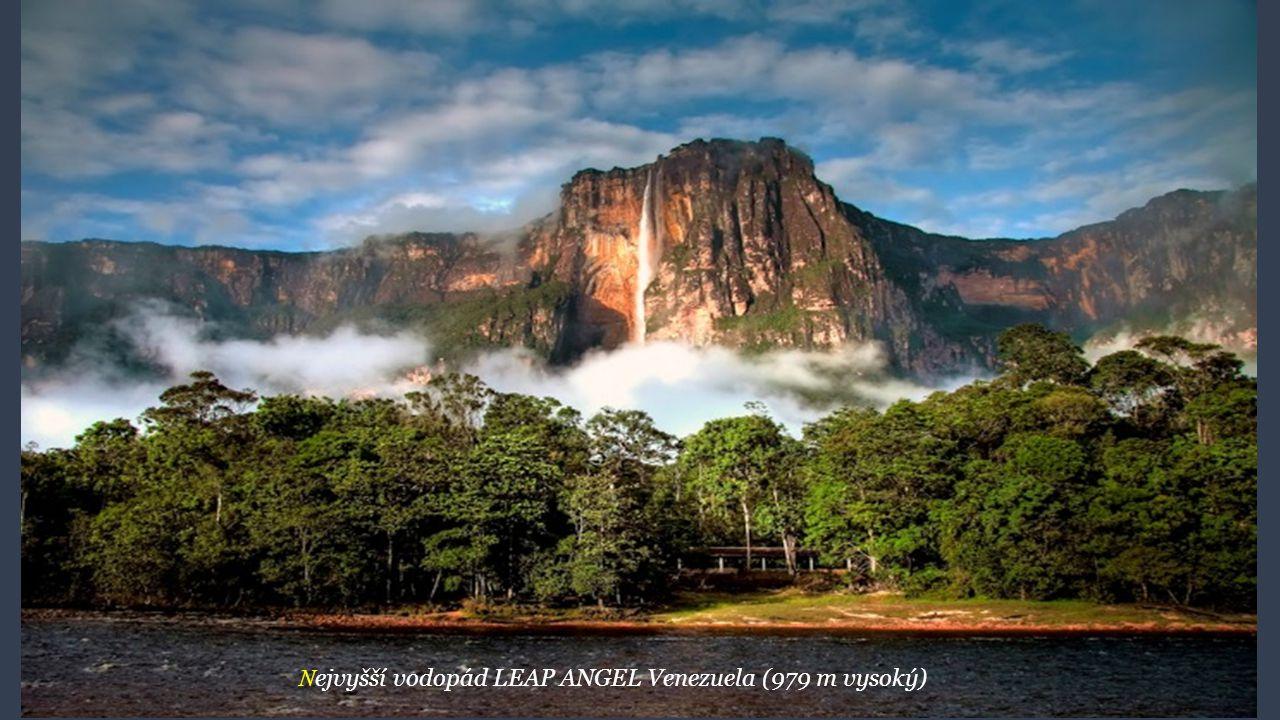 Nejvyšší vodopád LEAP ANGEL Venezuela (979 m vysoký)