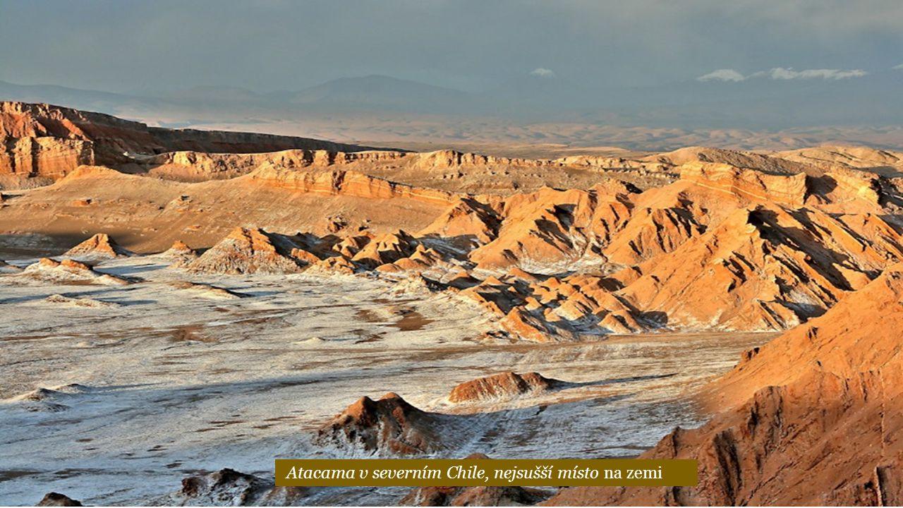 Atacama v severním Chile, nejsušší místo na zemi