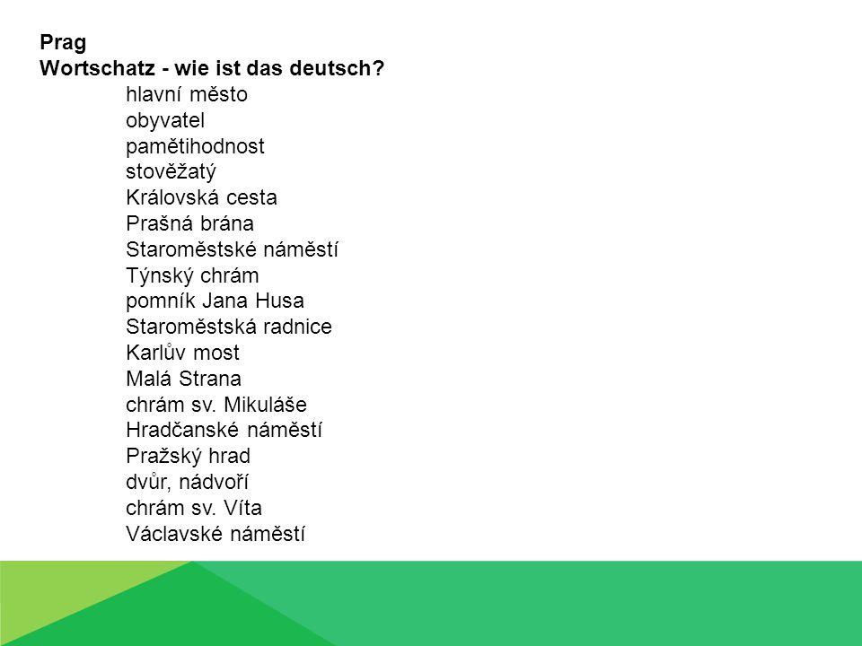 Wortschatz - wie ist das deutsch hlavní město obyvatel pamětihodnost