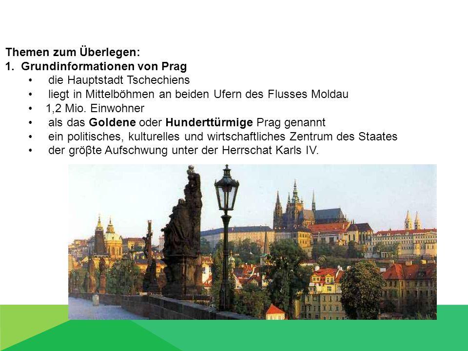 1. Grundinformationen von Prag die Hauptstadt Tschechiens