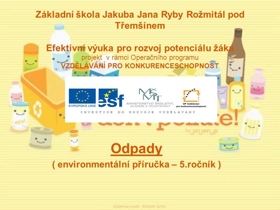 Odpady ( environmentální příručka – 5.ročník )