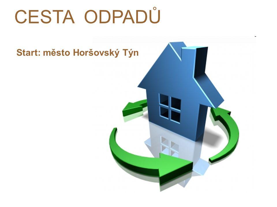 CESTA ODPADŮ Start: město Horšovský Týn