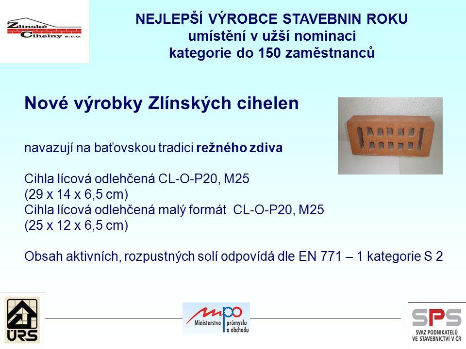 Nové výrobky Zlínských cihelen