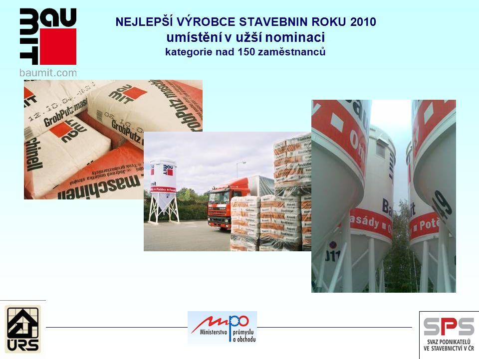 NEJLEPŠÍ VÝROBCE STAVEBNIN ROKU 2010 umístění v užší nominaci kategorie nad 150 zaměstnanců