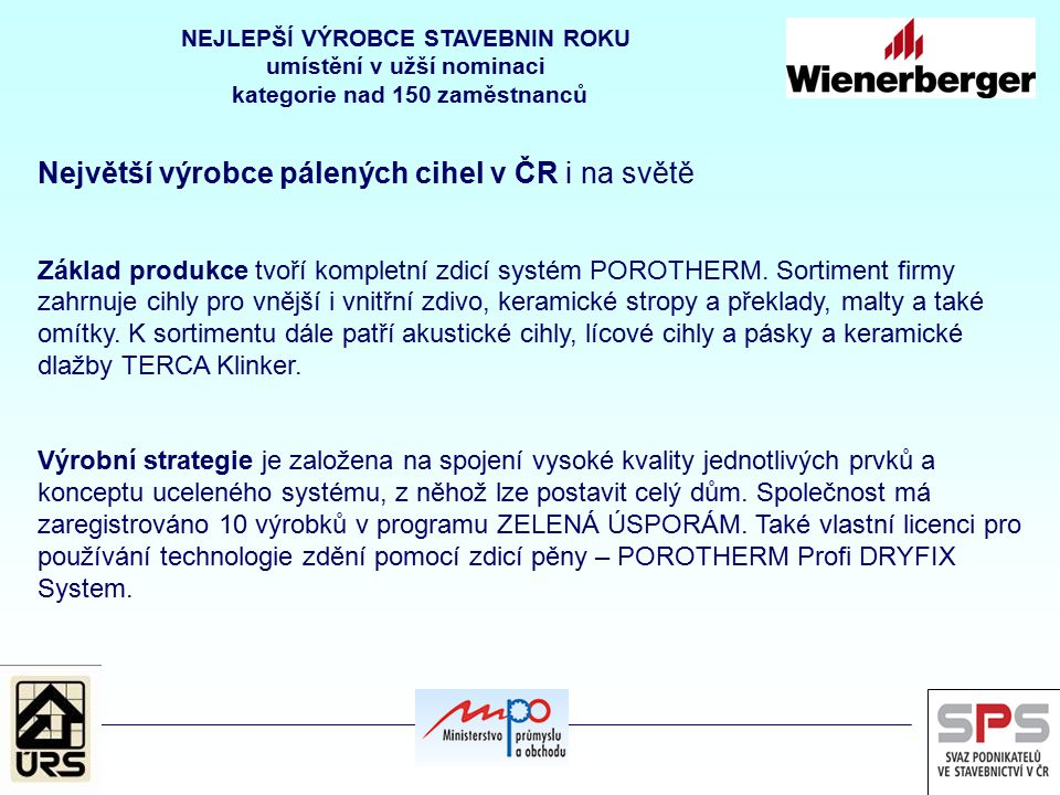 Největší výrobce pálených cihel v ČR i na světě