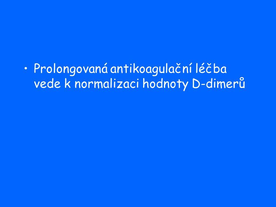 Prolongovaná antikoagulační léčba vede k normalizaci hodnoty D-dimerů