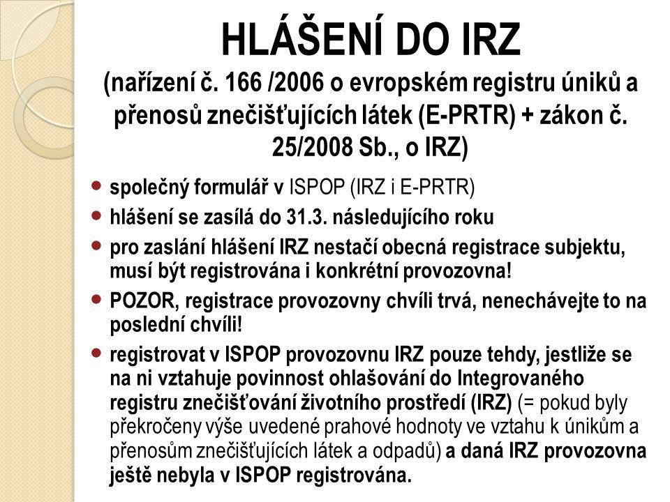 HLÁŠENÍ DO IRZ (nařízení č