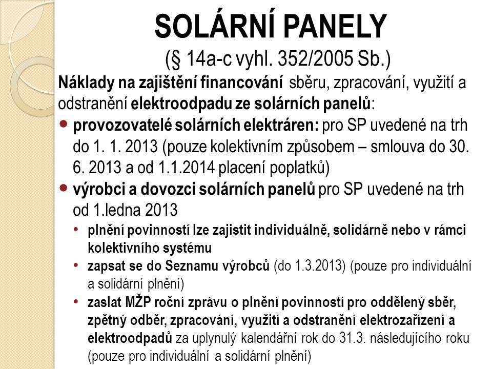 SOLÁRNÍ PANELY (§ 14a-c vyhl. 352/2005 Sb.)