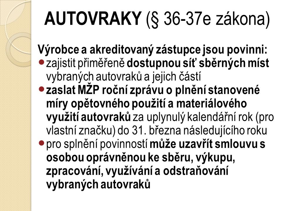AUTOVRAKY (§ 36-37e zákona)