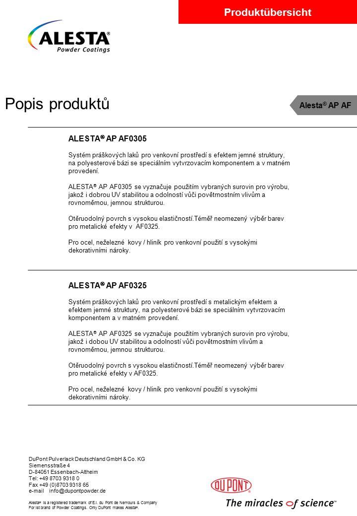 Popis produktů Alesta® AP AF ALESTA AP AF0305 ALESTA AP AF0325
