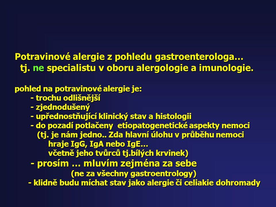 Potravinové alergie z pohledu gastroenterologa…