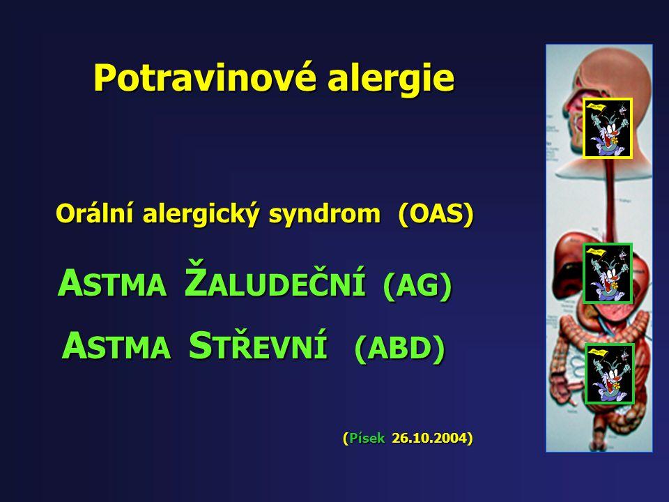 Potravinové alergie ASTMA STŘEVNÍ (ABD) ASTMA ŽALUDEČNÍ (AG)