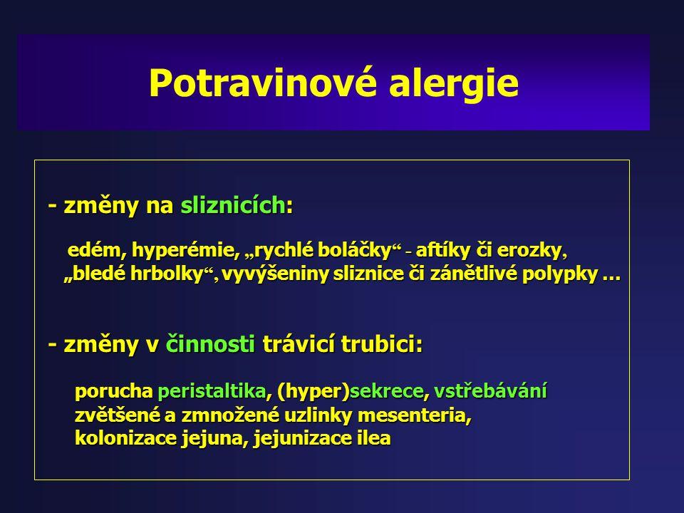 Potravinové alergie - změny na sliznicích: