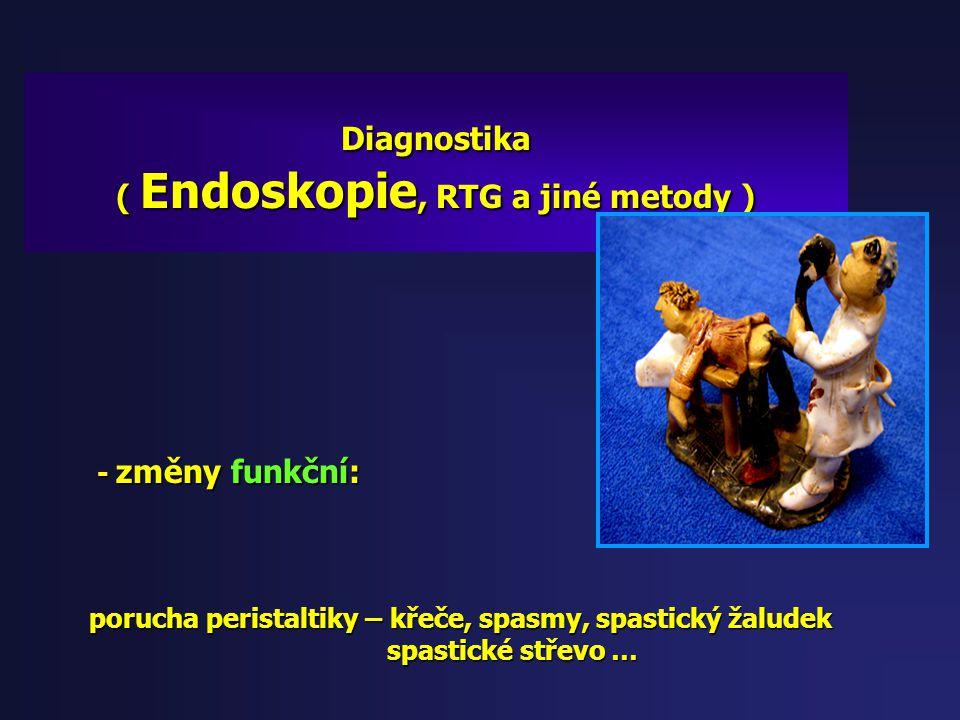( Endoskopie, RTG a jiné metody )