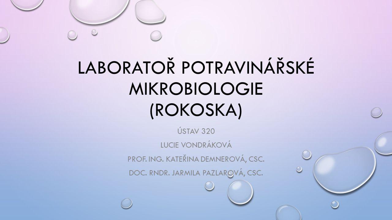 Laboratoř potravinářské mikrobiologie (Rokoska)