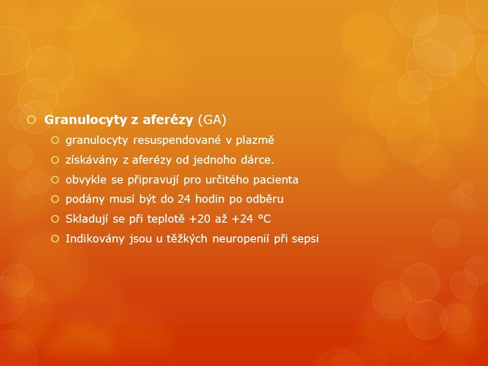 Granulocyty z aferézy (GA)