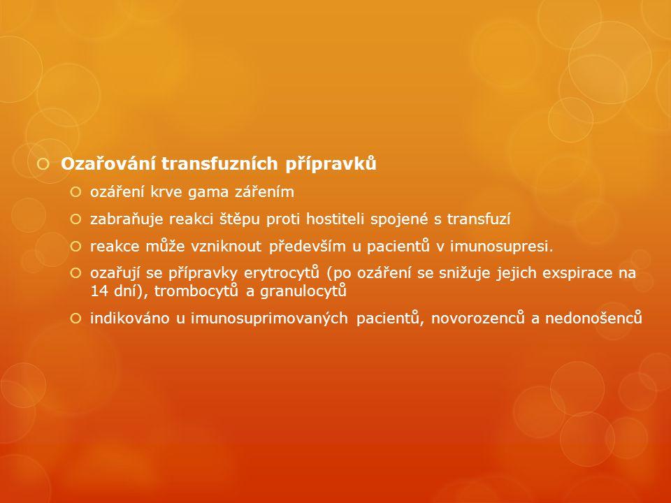 Ozařování transfuzních přípravků