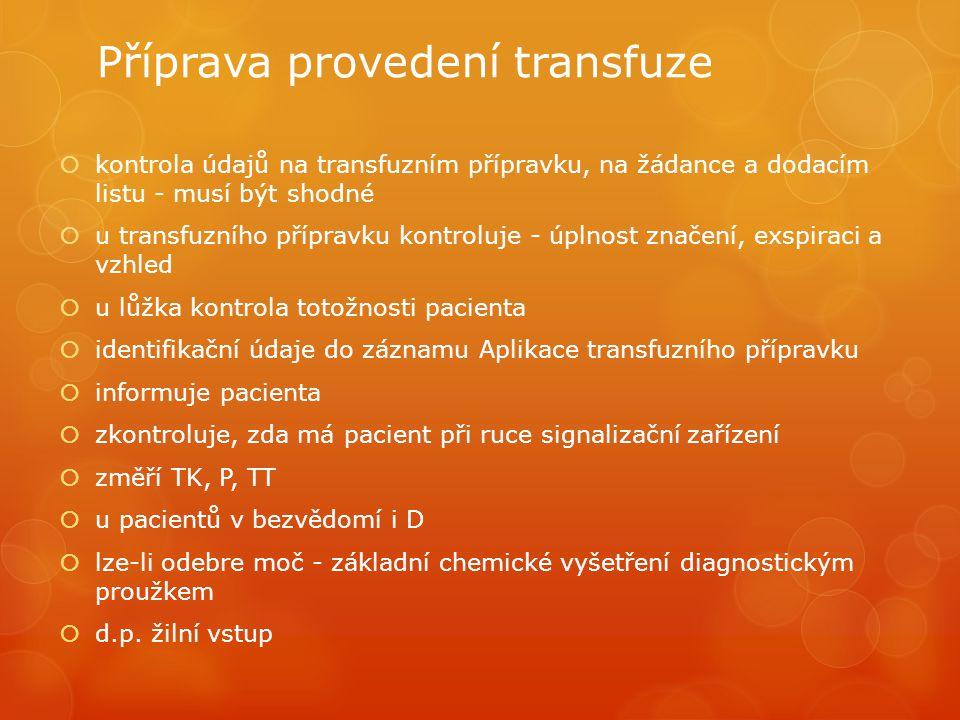 Příprava provedení transfuze