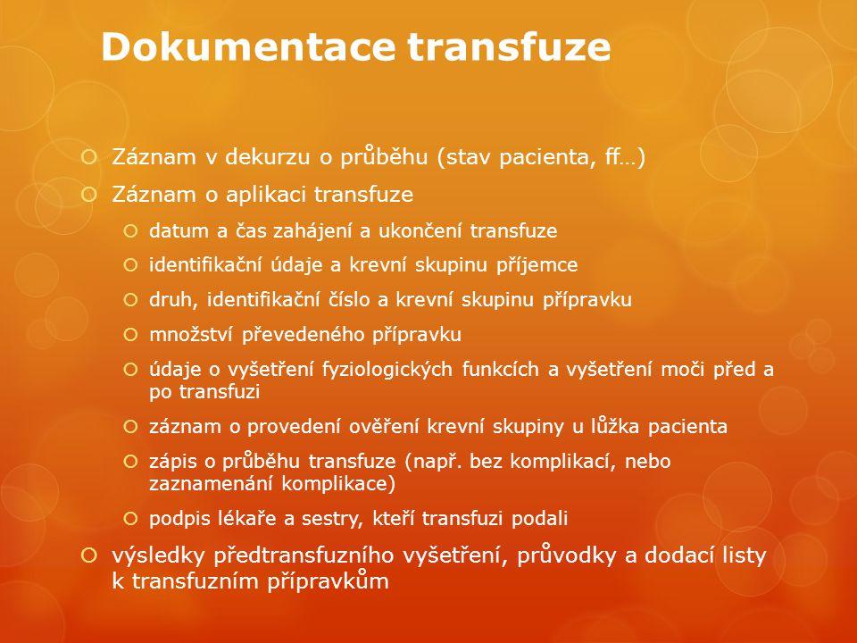 Dokumentace transfuze