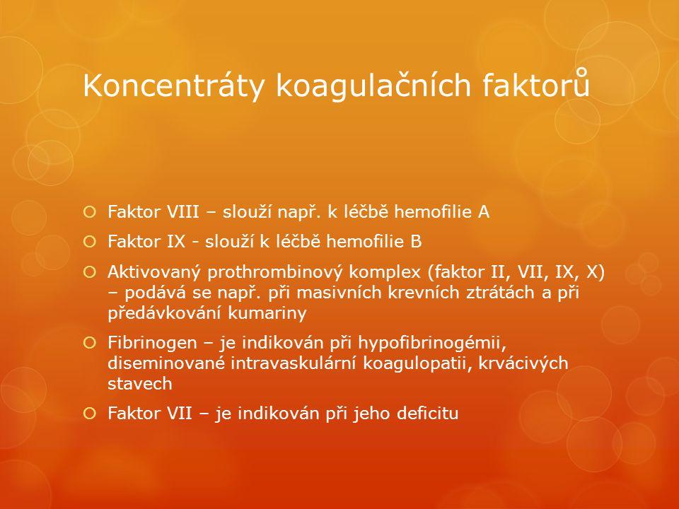 Koncentráty koagulačních faktorů