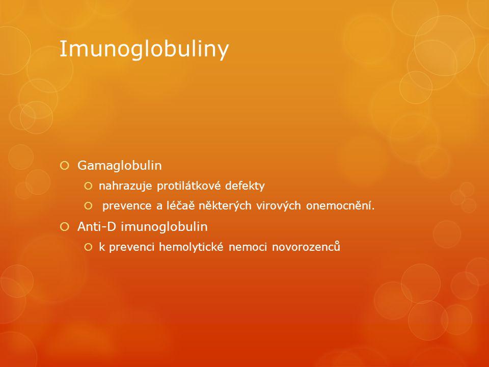 Imunoglobuliny Gamaglobulin Anti-D imunoglobulin