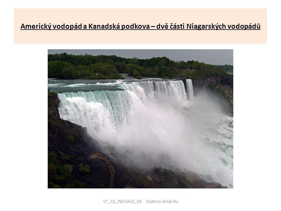 Americký vodopád a Kanadská podkova – dvě části Niagarských vodopádů