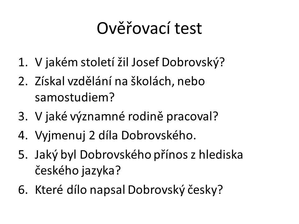 Ověřovací test V jakém století žil Josef Dobrovský