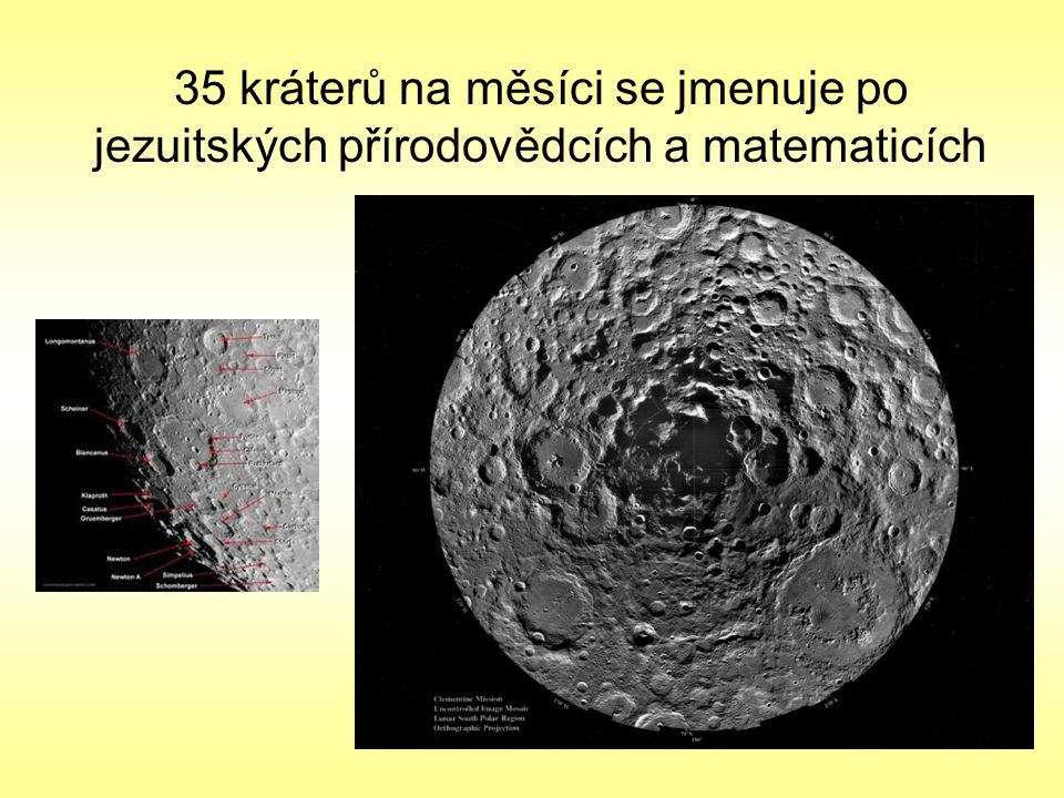 35 kráterů na měsíci se jmenuje po jezuitských přírodovědcích a matematicích