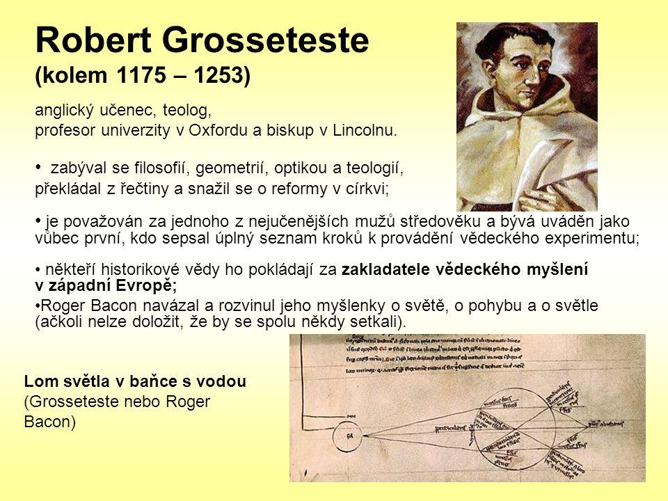 Robert Grosseteste (kolem 1175 – 1253)