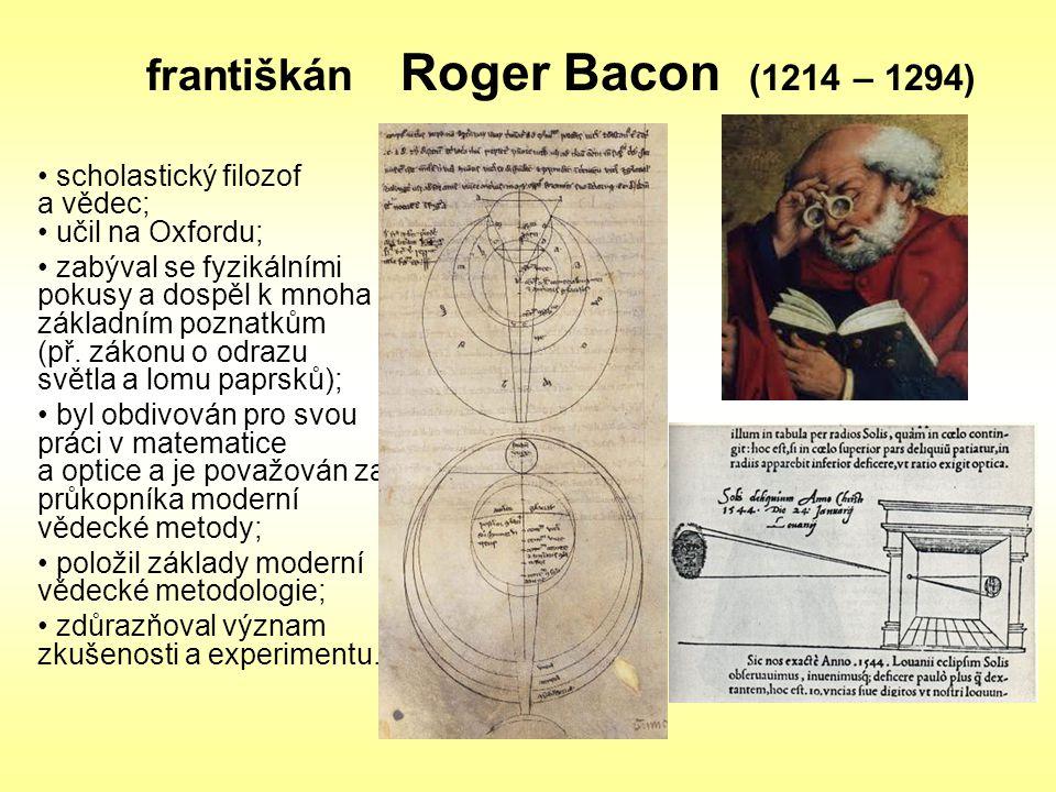františkán Roger Bacon (1214 – 1294)