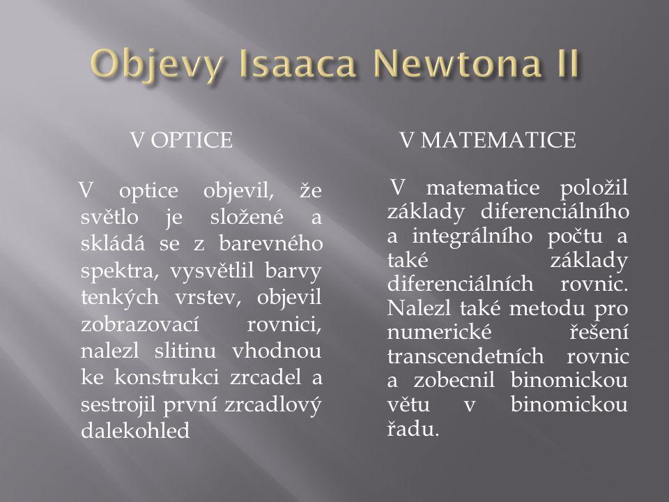 Objevy Isaaca Newtona II