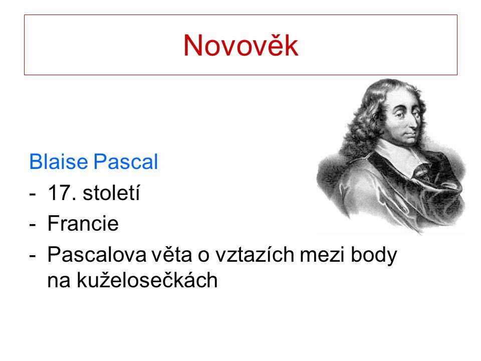 Novověk Blaise Pascal 17. století Francie