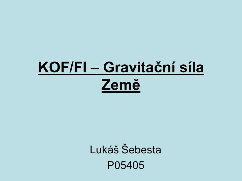 KOF/FI – Gravitační síla Země