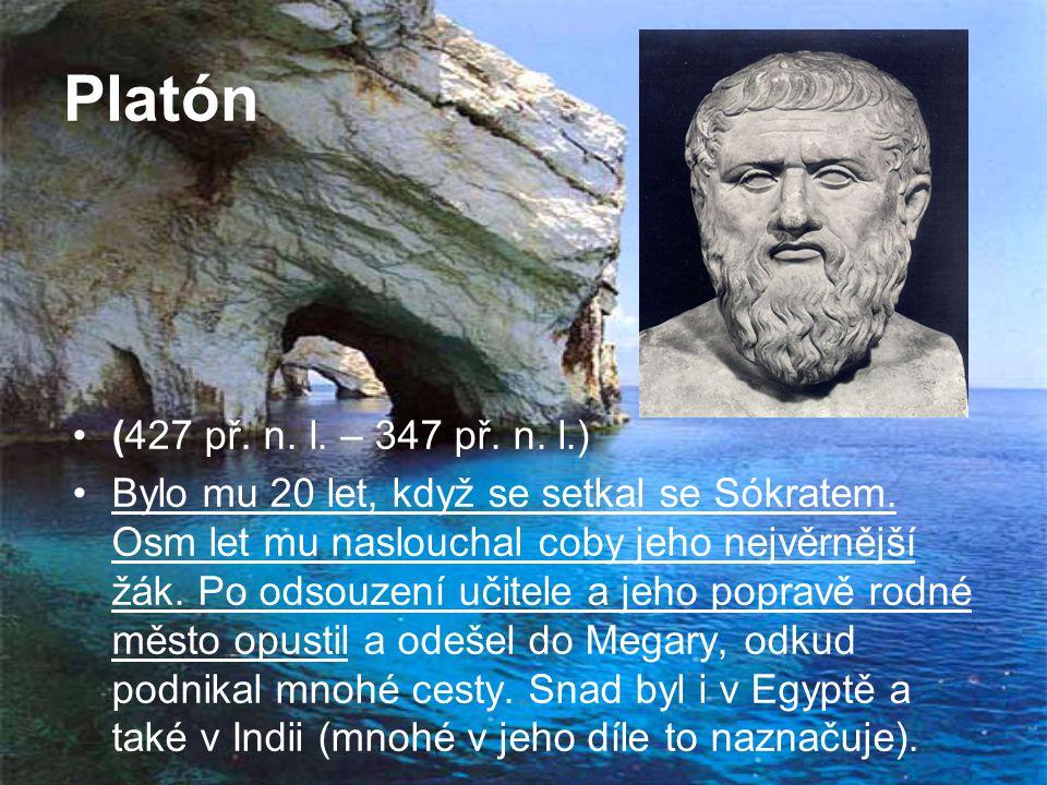 Platón (427 př. n. l. – 347 př. n. l.)